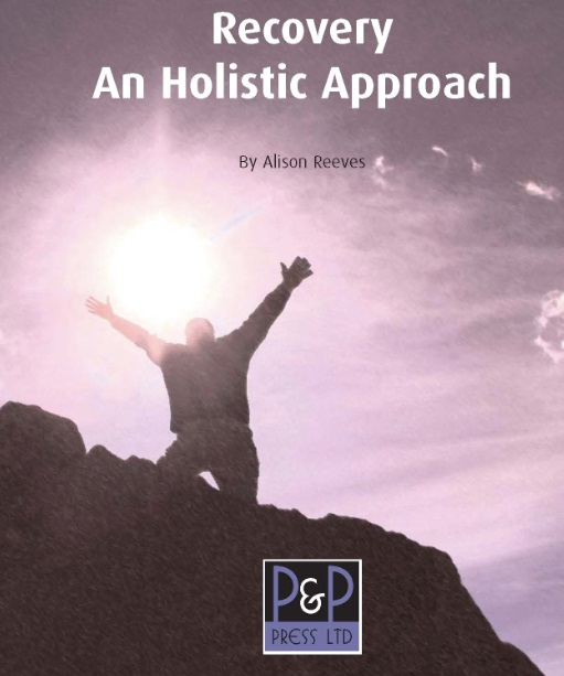 Recovery an holistic approach by Alison Reeves