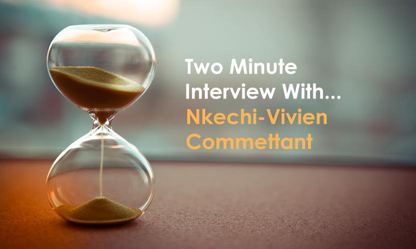 Two minute interview with Nkechi-Vivien Commettant in this two minute interview, we talk to Nkechi-Vivien Commettant, Construction Design Management Consultant