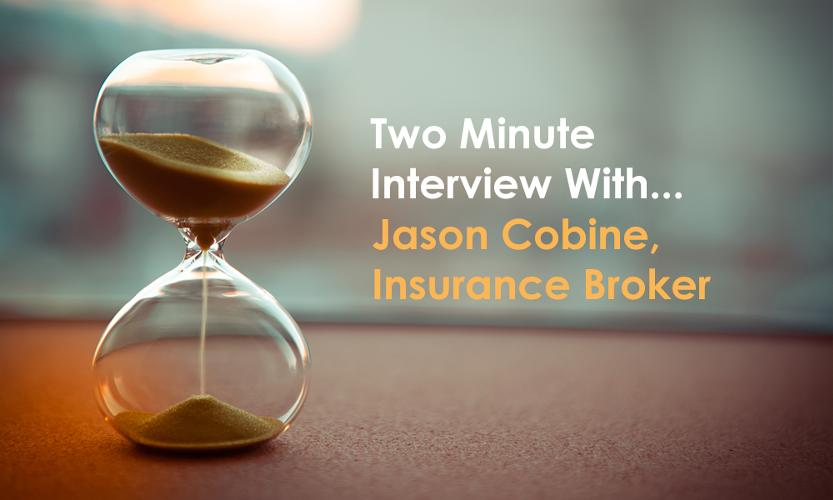 Two minute interview with Jason Cobine, Cobine Carmelson, Insurance Brokers In this edition of Two Minute Interview, we talk with Jason Cobine of Combine Carmelson